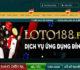 Loto88 – Link dự phòng của nhà cái Loto188 không bị chặn mới nhất 2021