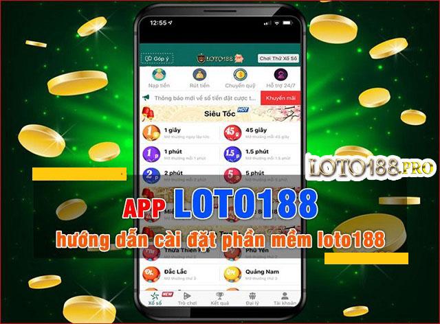 Ứng dụng Loto188 mang tới lợi ích cá cược tuyệt vời