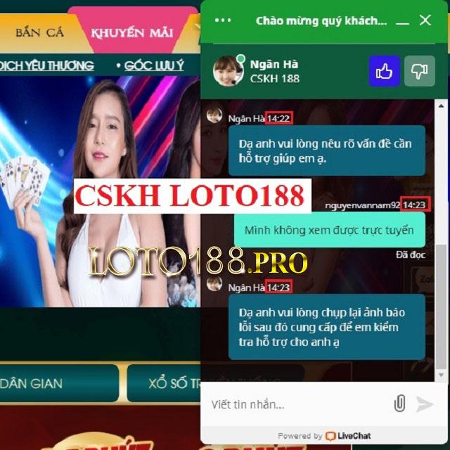 Liên hệ tới tổng đài CSKH của Loto188 để mở tài khoản bị khóa