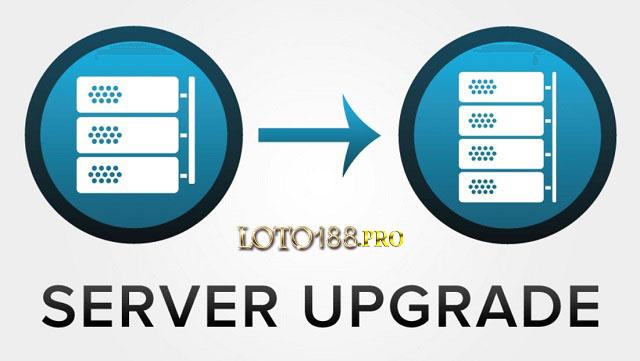 Nhà cái bảo trì để nâng cấp Server